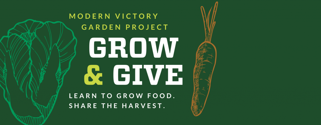 Modern Victory Garden Project Grow and Give project by CSU Extension